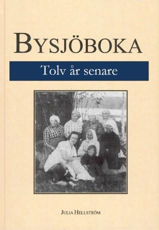 Bysjoboka_12_ar_senare